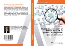 Borítókép a  Quality improvement of market research in product management - hoz
