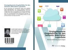 Bookcover of Strategiebasierte Eingabehilfen für den Semantic Web-Editor LuposDate