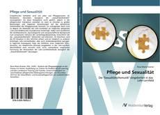 Bookcover of Pflege und Sexualität