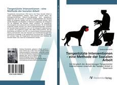 Couverture de Tiergestützte Interventionen - eine Methode der Sozialen Arbeit
