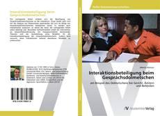 Couverture de Interaktionsbeteiligung beim Gesprächsdolmetschen
