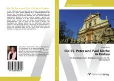 Bookcover of Die SS. Peter und Paul Kirche in Krakau