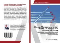 Bookcover of Change Management in der Kirche am Beispiel von Kindertagesstätten