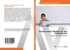 Обложка Einsatz neuer Medien an den Volksschulen