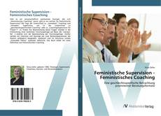 Bookcover of Feministische Supervision - Feministisches Coaching