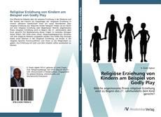 Portada del libro de Religiöse Erziehung von Kindern am Beispiel von Godly Play
