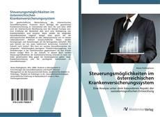 Обложка Steuerungsmöglichkeiten im österreichischen Krankenversicherungssystem
