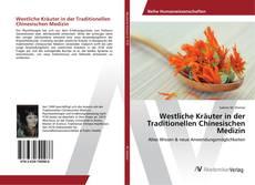Bookcover of Westliche Kräuter in der Traditionellen Chinesischen Medizin