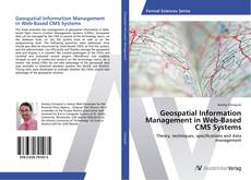 Bookcover of Geospatial Information Management in Web-Based CMS Systems