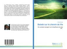 Capa do livro de Balade sur le chemin de Vie