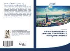 Portada del libro de Mūsdienu arhitektoniskā izteiksme kultūrvēsturiskā mantojuma kontekstā