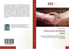 Bookcover of L'Interaction en Réalité Mixte