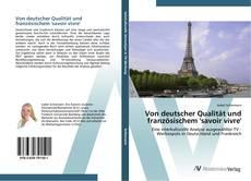 Couverture de Von deutscher Qualität und französischem 'savoir vivre'