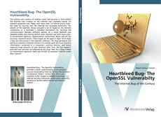 Heartbleed Bug- The OpenSSL Vulnerabilty kitap kapağı