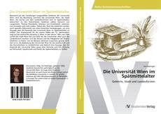 Buchcover von Die Universität Wien im Spätmittelalter