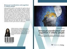 Buchcover von Bimanual coordination and cognition in elderly people