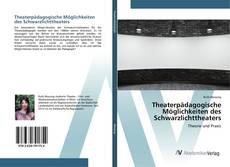 Copertina di Theaterpädagogische Möglichkeiten des Schwarzlichttheaters