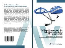 Borítókép a  Einflussfaktoren auf die Arbeitsfähigkeit des Pflegepersonals - hoz
