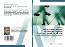 Buchcover von Die Rechtsstellung von AsylwerberInnen im Arbeitsrecht und Sozialrecht