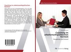 Couverture de Coaching im arbeitsmarktpolitischen Kontext