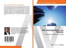 Copertina di Die Leverage Ratio von Banken