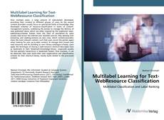 Bookcover of Multilabel Learning for Text-WebResource Classification