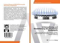 Copertina di Untersuchung und Modellierung des deutschen Gasbedarfs