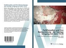 Buchcover von Farbfassaden und ihre Restaurierung - der heutige Umgang mit dem 19.JH