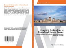 Обложка Economic Nationalism in Central and Eastern Europe