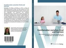 Buchcover von Familienväter zwischen Kind und Karriere
