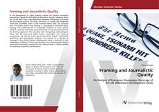 Bookcover of Framing and Journalistic Quality