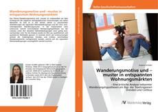 Buchcover von Wanderungsmotive und –muster in entspannten Wohnungsmärkten