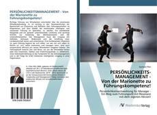 Bookcover of PERSÖNLICHKEITSMANAGEMENT - Von der Marionette zu Führungskompetenz!