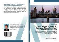 Bookcover of Beurteilung urbaner 5* Hotelprojekte anhand der Kundenzufriedenheit