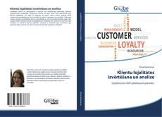 Обложка Klientu lojalitātes izvērtēšana un analīze