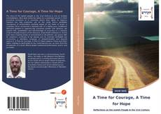 Bookcover of A Time for Courage, A Time for Hope