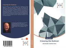 Bookcover of Crossing the Rubicon