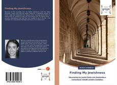 Bookcover of Finding My Jewishness