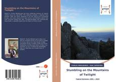 Bookcover of Stumbling on the Mountains of Twilight