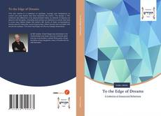 Bookcover of To the Edge of Dreams