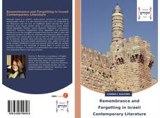 Обложка Remembrance and Forgetting in Israeli Contemporary Literature