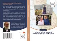 Bookcover of Letters Home: A Jewish Chaplain's Vietnam Memoir