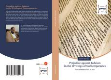 Bookcover of Prejudice against Judaism in the Writings of Contemporaries