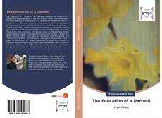 Bookcover of The Education of a Daffodil