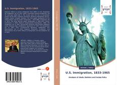 Couverture de U.S. Immigration, 1833-1965