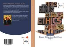 Bookcover of Ethical Obligations: Guidelines for Jews