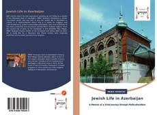 Bookcover of Jewish Life in Azerbaijan