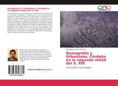 Portada del libro de Demografía y Urbanismo. Córdoba en la segunda mitad del S. XIX