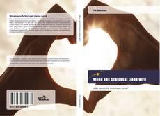 Capa do livro de Wenn aus Schicksal Liebe wird