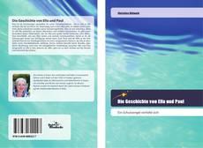 Bookcover of Die Geschichte von Ella und Paul